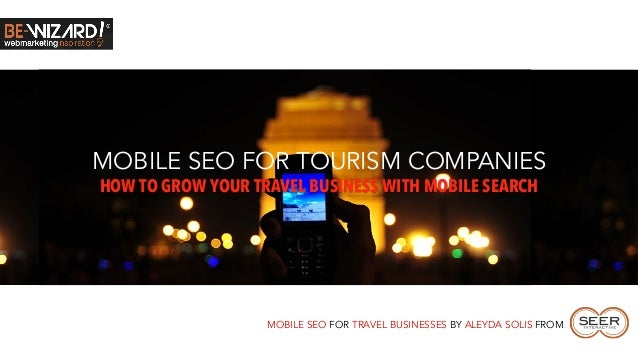 Mobile SEO for Tourism Companies #BeWizard