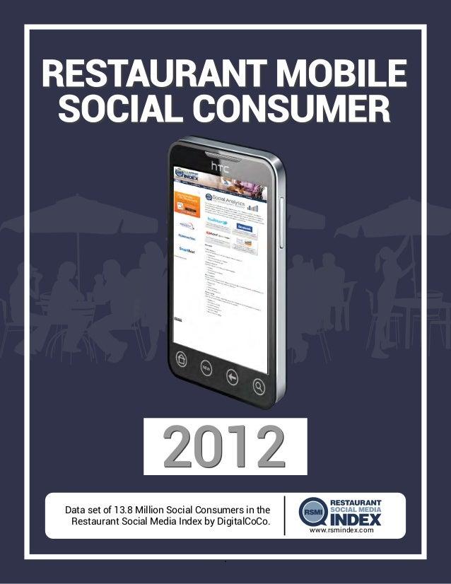 Data set of 13.8 Million Social Consumers in the         Restaurant Social Media Index by DigitalCoCo.                    ...