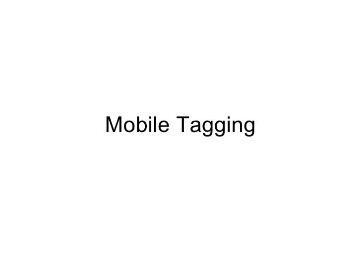Mobile Tagging 1