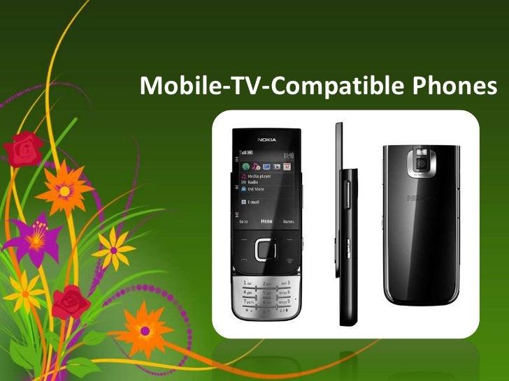 Mobile tv-compatible phones