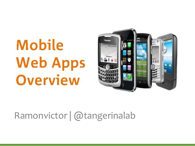 Mobile Web Apps Overview