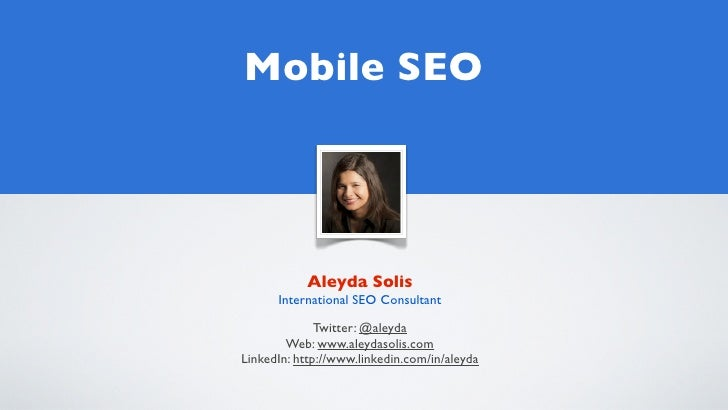 Mobile SEO - Aleyda Solis