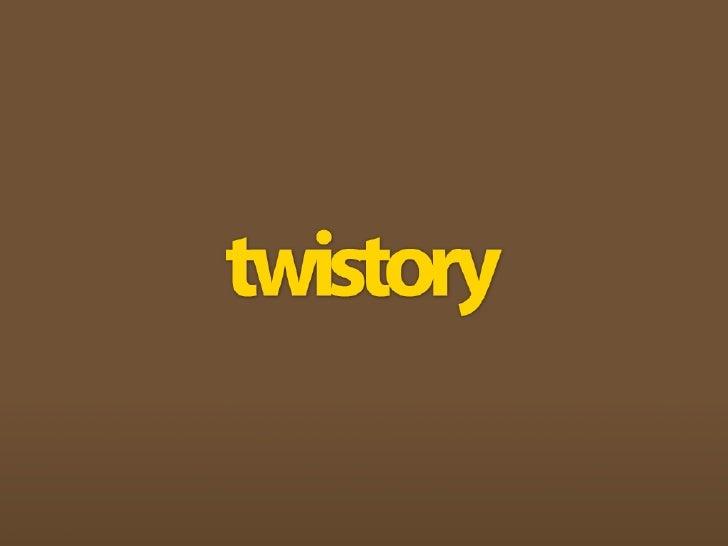 Twistory