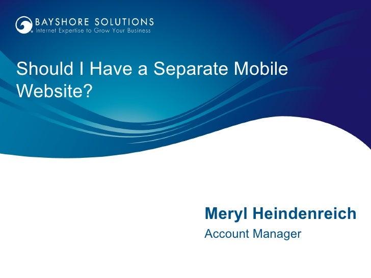 Should I Have a Separate Mobile Website?