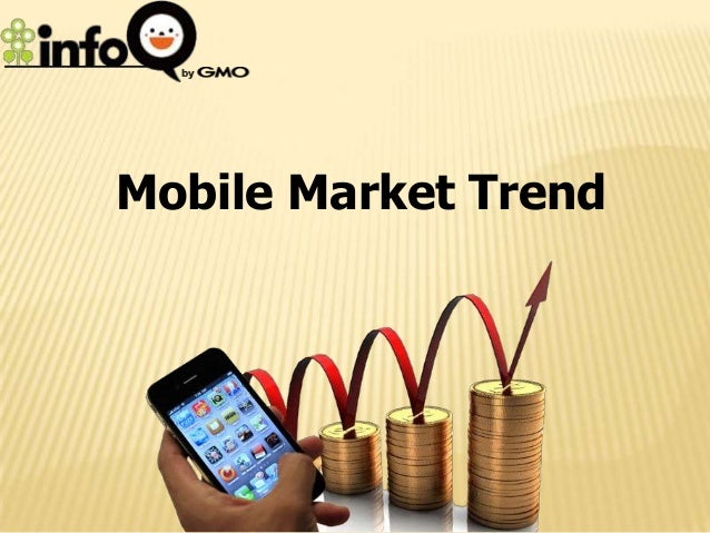 Mobile Market Trend