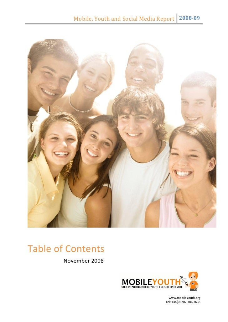 Mobile, Youth and Social Media Report  2008­09                                                                            ...