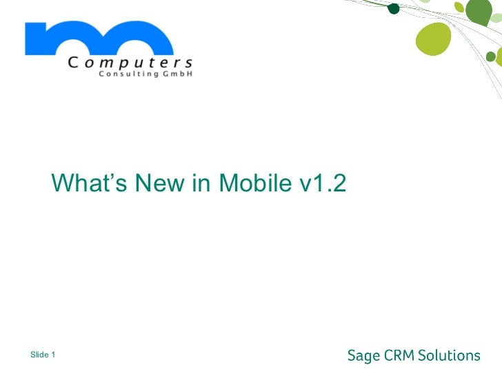 Sage SalesLogix Mobile 1.2 Whats new?