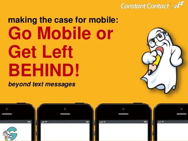 """Go Mobile or Get Left Behind"" by Howard Flint of Ghost Partner"