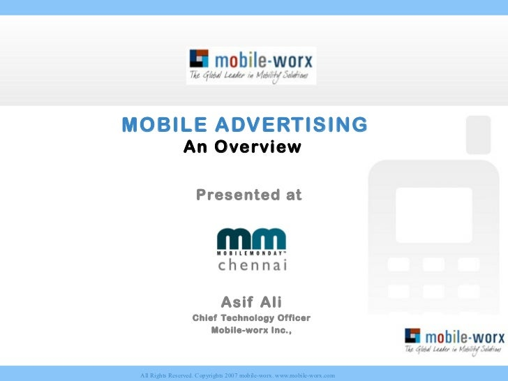 MOBILE ADVERTISING                An Overview                    Presented at                             Asif Ali        ...