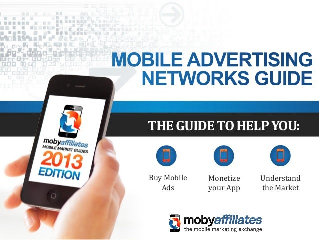 Mobile advertising networks guide 2013