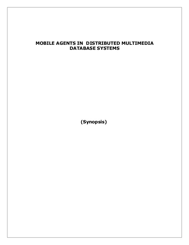 MOBILE AGENTS IN DISTRIBUTED MULTIMEDIA DATABASE SYSTEMS  (Synopsis)
