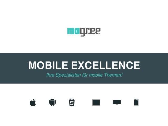MOBILE EXCELLENCE Ihre Spezialisten für mobile Themen!