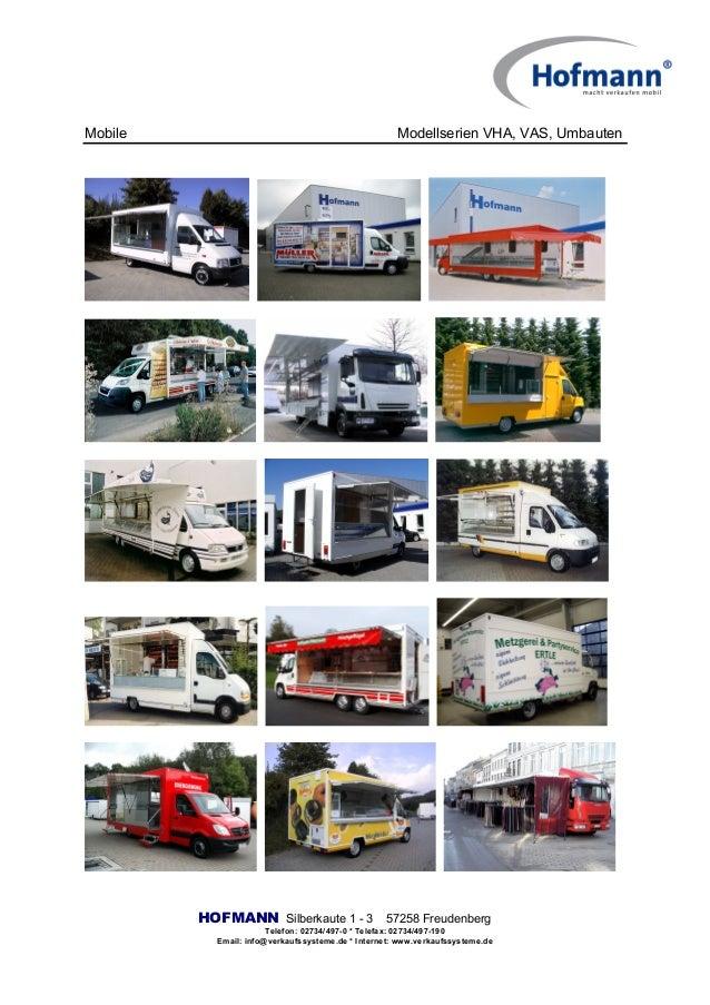Mobile Modellserien VHA, VAS, Umbauten HOFMANN Silberkaute 1 - 3 57258 Freudenberg Telefon: 02734/497-0 * Telefax: 02734/4...