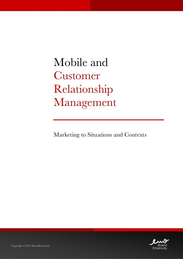 Mobile and CRM - Marketing to Situations and Contexts