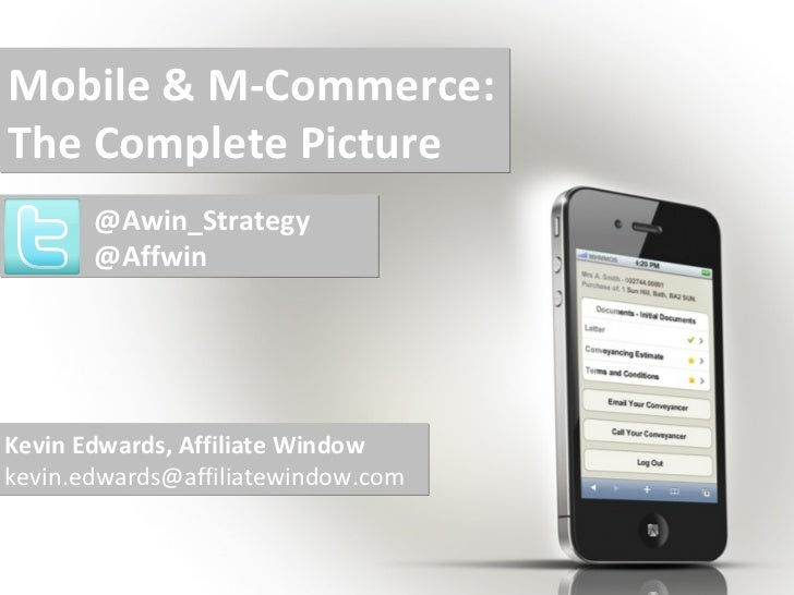 Affiliate Marketing Theatre; Mobile and m commerce - the complete picture