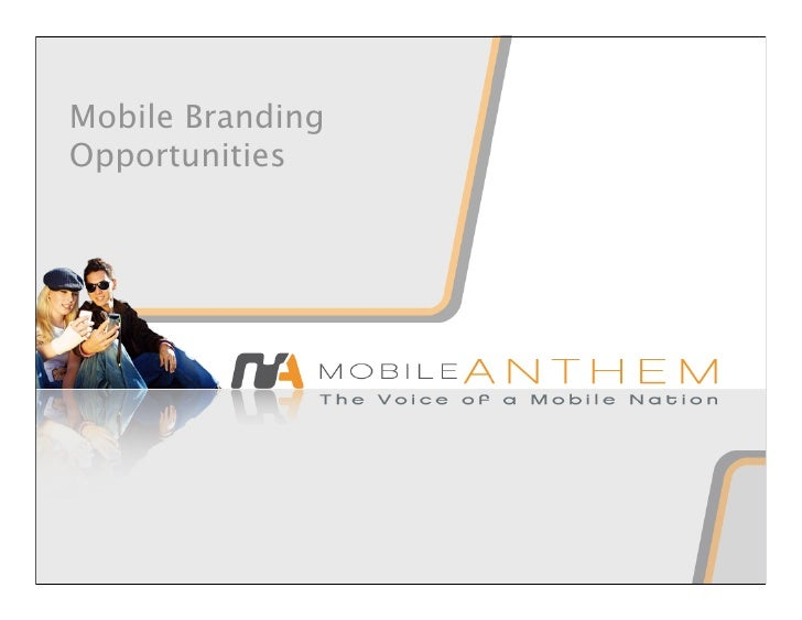 Mobile Branding Opportunities
