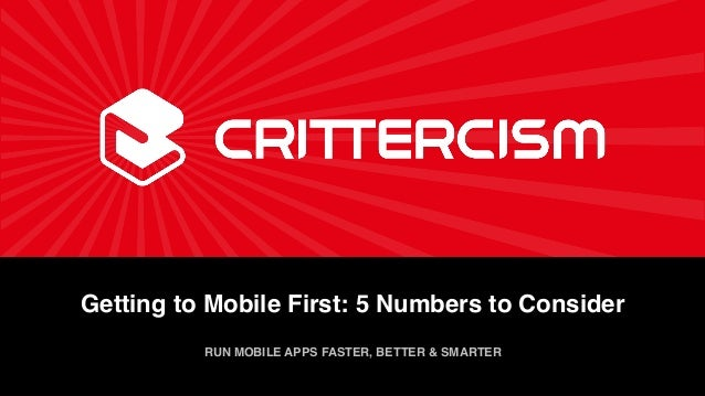 Getting to Mobile First: 5 Numbers to Consider!