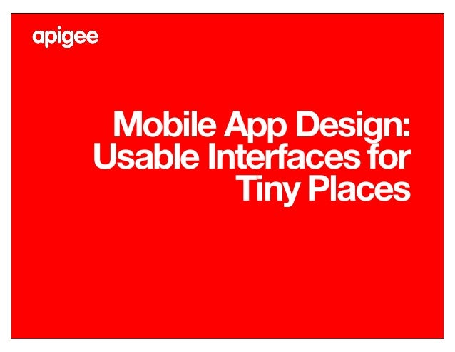 Mobile App Design: Usable Interfaces for Tiny Places