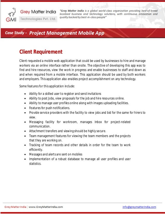 Client Requirement Client requested a mobile web application that could be used by businesses to hire and manage workers v...