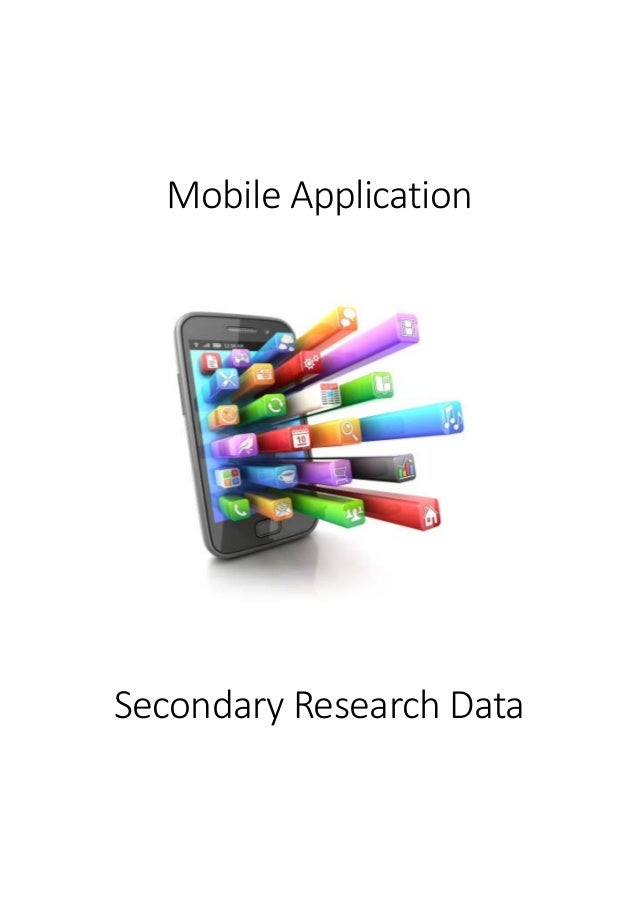 Mobile Application - Secondary Research Data