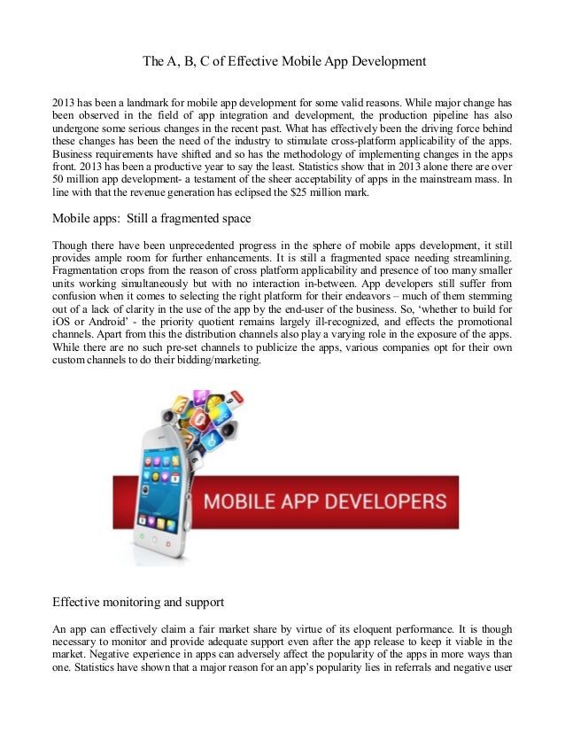 The A, B, C of Effective Mobile App Development 2013 has been a landmark for mobile app development for some valid reasons...
