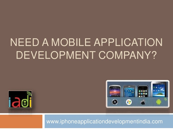 NEED A MOBILE APPLICATION DEVELOPMENT COMPANY?     www.iphoneapplicationdevelopmentindia.com
