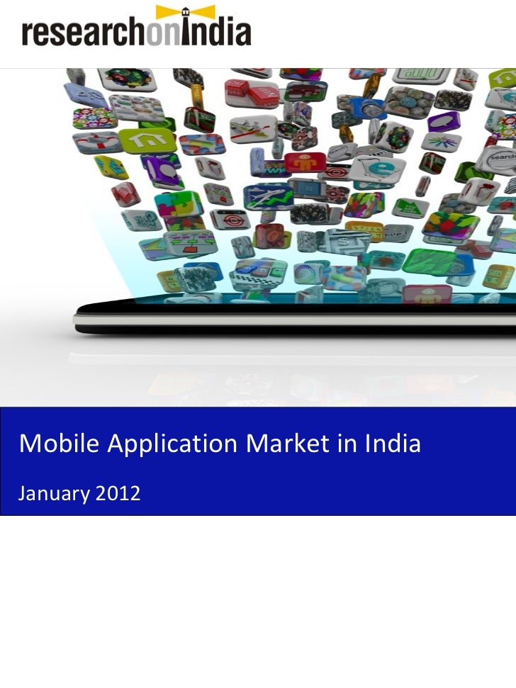Market Research Report : Mobile Application Market in India 2012