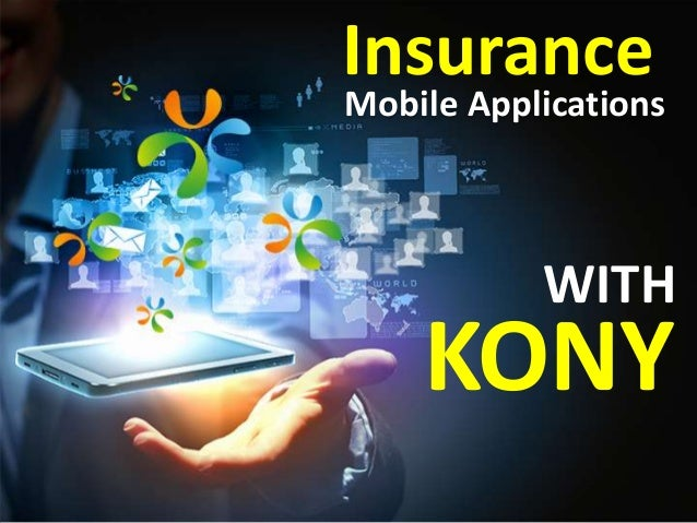 Mobile ApplicationsKONYWITHInsurance