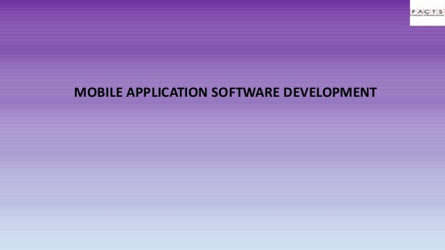 Mobile application software development