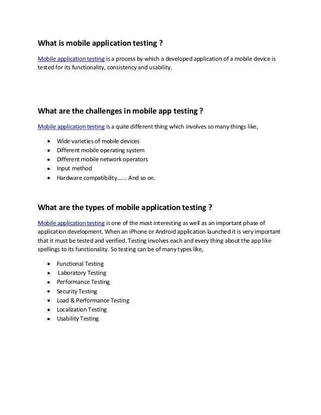 What is mobile application testing ?Mobile application testing is a process by which a developed application of a mobile d...