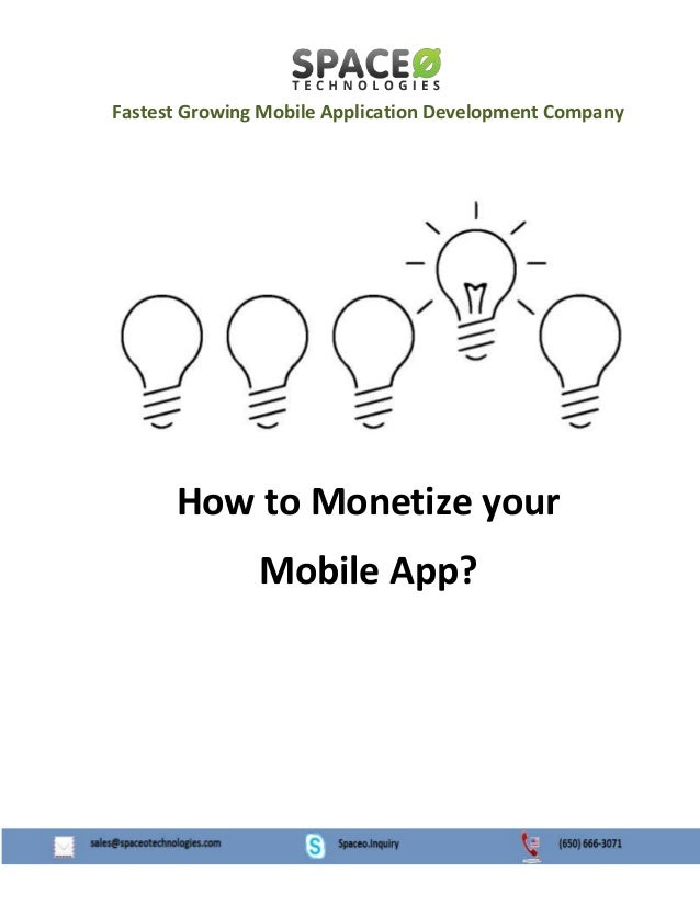 Fastest Growing Mobile Application Development Company How to Monetize your Mobile App?