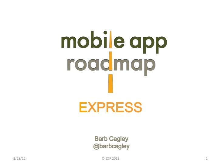 Mobile App Roadmap Express
