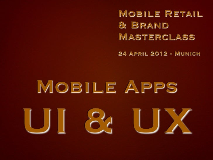 Mobile Apps: UI & UX