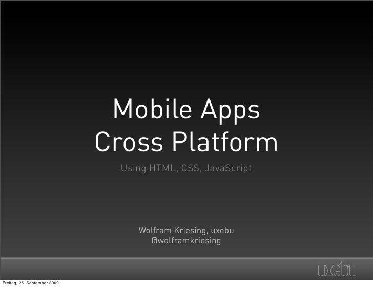 Mobile Apps                               Cross Platform                                 Using HTML, CSS, JavaScript      ...