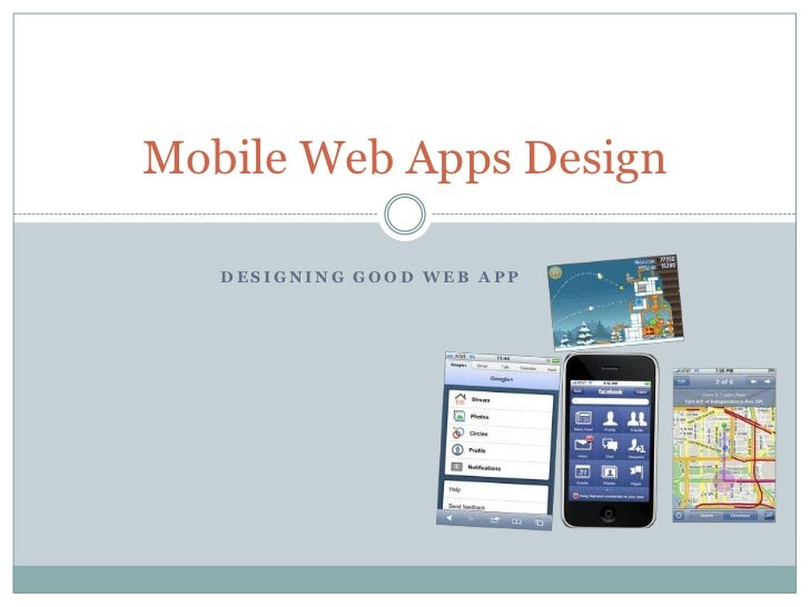 Mobile Web Apps Design   DESIGNING GOOD WEB APP