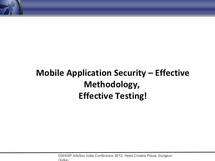 Mobile Application Security – Effective methodology, efficient testing!
