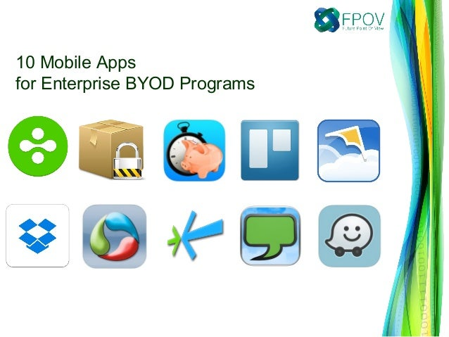 10 Mobile Apps for Enterprise BYOD Programs