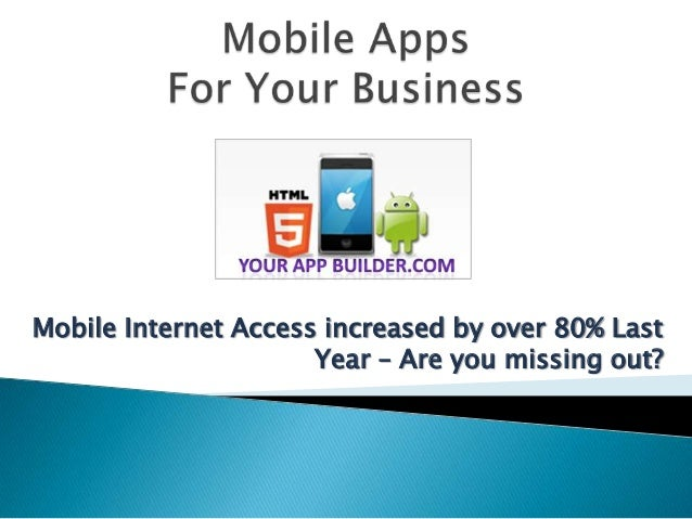 Mobile Internet Access increased by over 80% Last                      Year – Are you missing out?