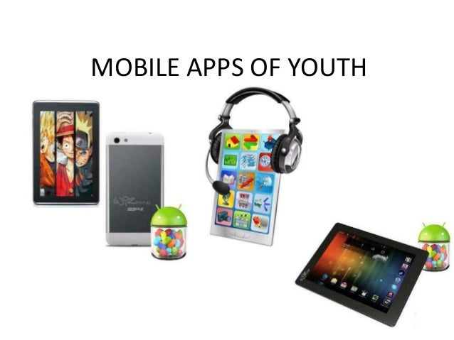 MOBILE APPS OF YOUTH