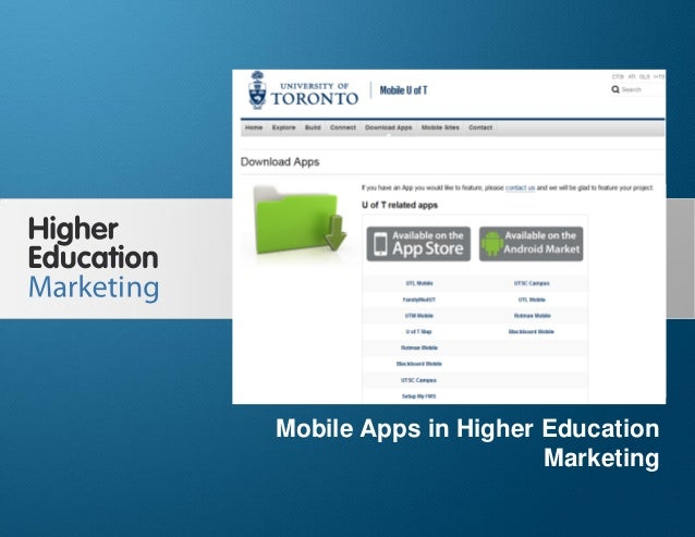 Mobile Apps in Higher Education Marketing  Mobile Apps in Higher Education Marketing Slide 1