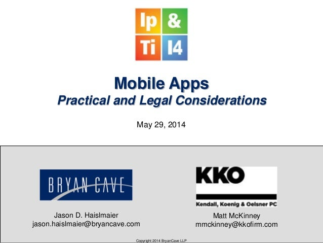 Mobile Apps - Legal and Practical Considerations