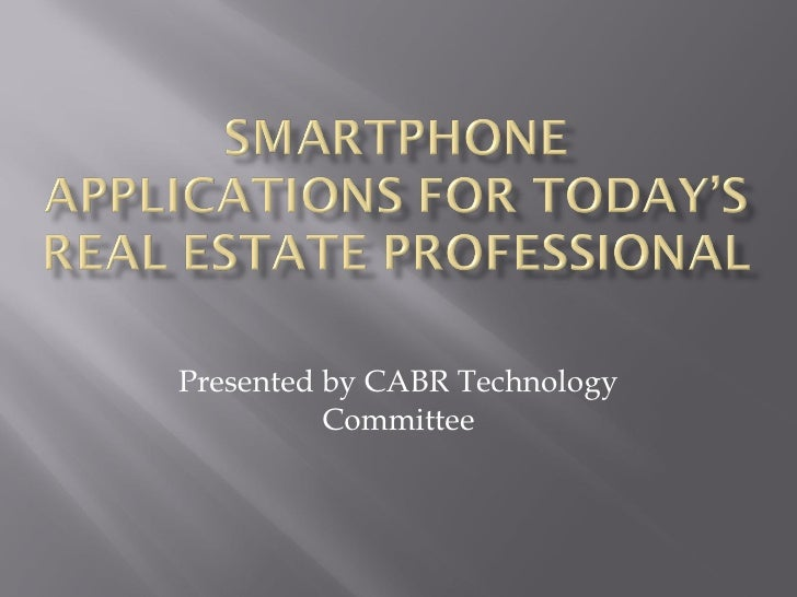 Presented by CABR Technology Committee