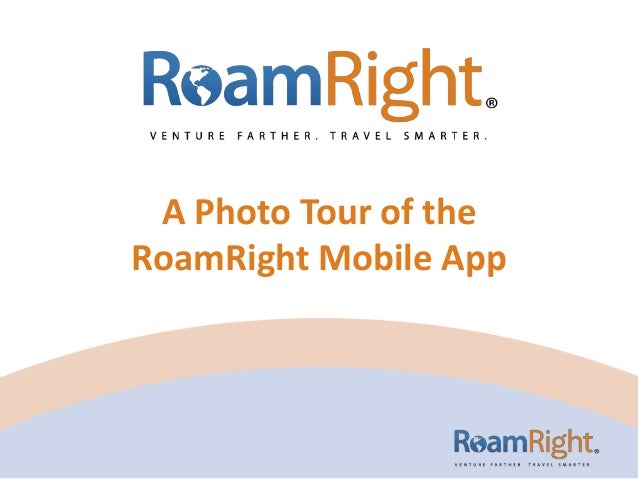 A Photo Tour Of The RoamRight Mobile App