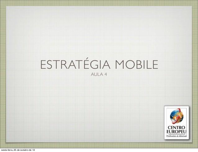 Mobile - Aula 4 - Centro Europeu