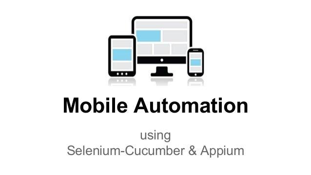 mobile automation using selenium cucumber  u0026 appium