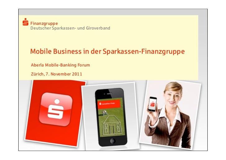 FinanzgruppeFinanzgruppeDeutscher Sparkassen- und GiroverbandDeutscher Sparkassen- und GiroverbandMobile Business in der S...