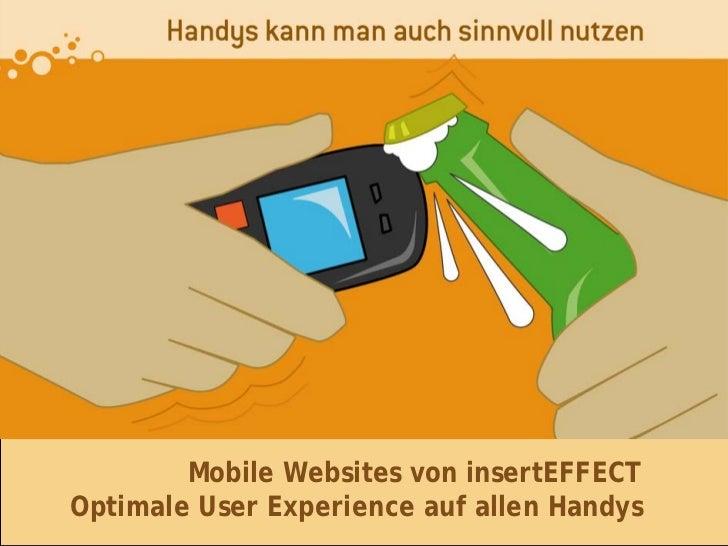 Mobile Websites von insertEFFECT Optimale User Experience auf allen Handys