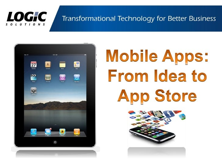 Mobile Apps From Idea to App Store - A Marketer's Perspective