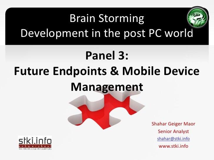 STKI Mobile brainstorming -MDM Panel