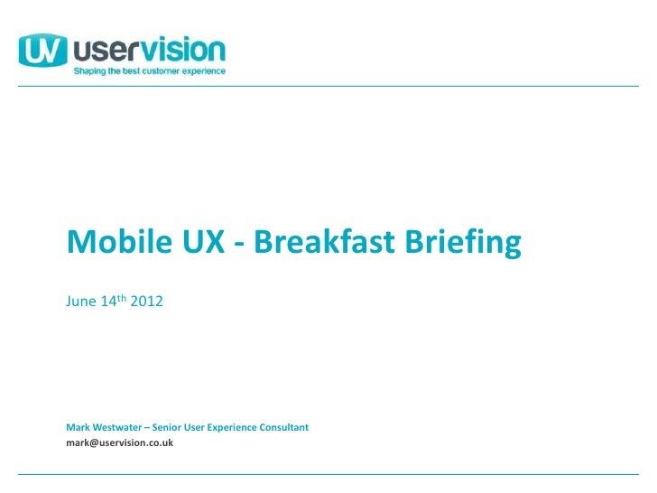 Mobile Breakfast Briefing June 2012